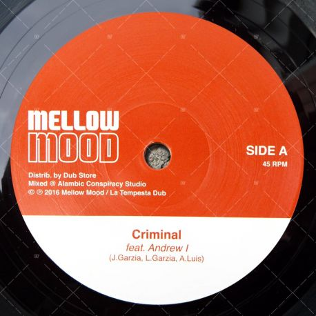 Mellow Mood feat Andrew I - Criminal
