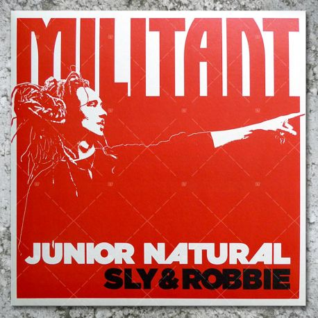 Junior Natural meets Sly & Robbie - Militant