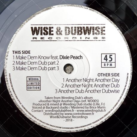 Weeding Dub feat. Dixie Peach - Make Dem Know