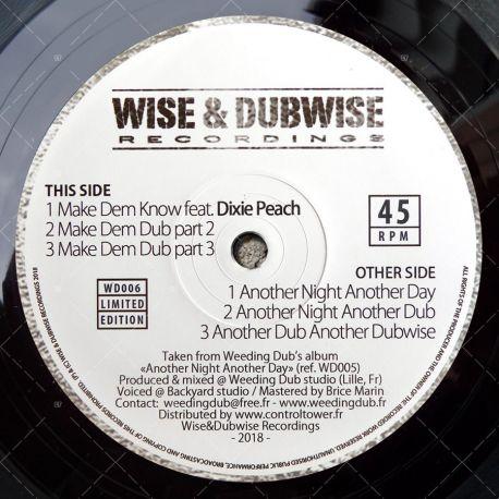 Weeding Dub feat. Dixie Peach - Make Dem Know