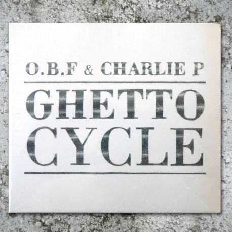 OBF & Charlie P - Ghetto Cycle