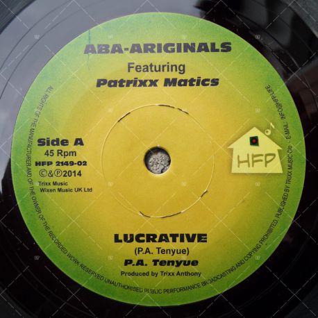 Aba Ariginal feat. Patrixx Matics - Lucrative