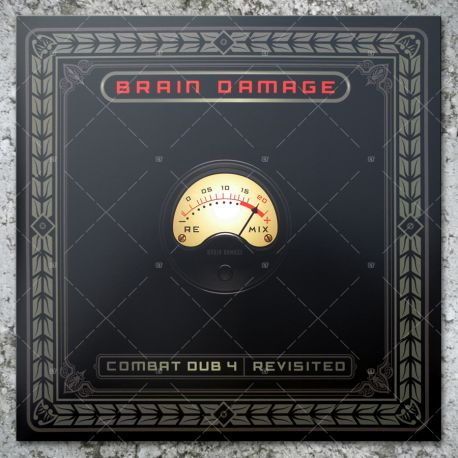 Brain Damage - Combat Dub 4 (Revisisted)