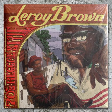Leroy Brown - 70's Reggae Style featuring Sly & Robbie