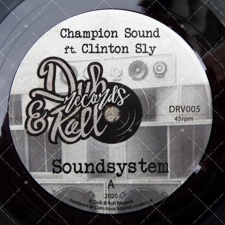 Champion Sound feat. Clinton Sly - Soundsystem