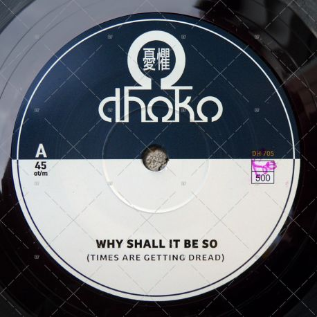 Dhoko - Why Shall It Be So