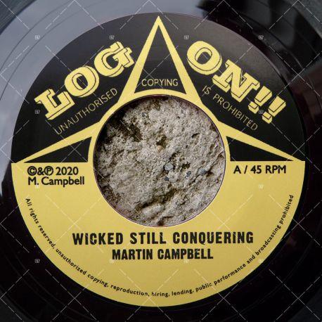 Martin Campbell - Wicked Still Conquering