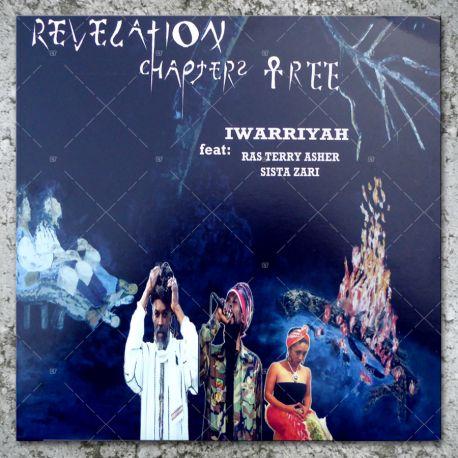 Iwarriyah feat. Ras Terry Asher & Sista Zari - Revelation Chapter 3
