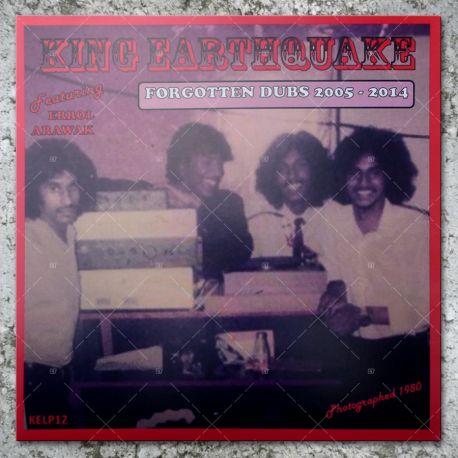 King Earthquake - Forgotten Dubs 2005 - 2014