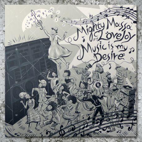 Mighty Massa feat. Love Joy - Music Is My Desire
