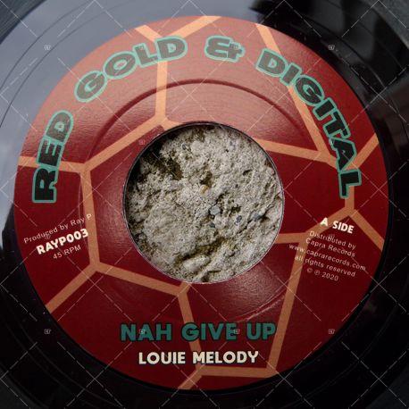 Louie Melody - Nah Give Up