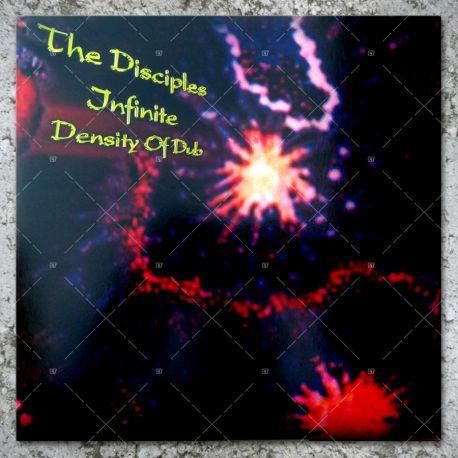 The Disciples - Infinite Density Of Dub