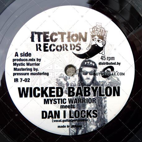 Mystic Warrior meets Dan I Locks - Wicked Babylon